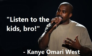 Kanye-Omari-West-Listen-To-The-Kids-Bro