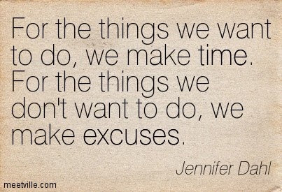 make excuses